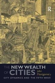 The New Wealth of Cities by John Montgomery image