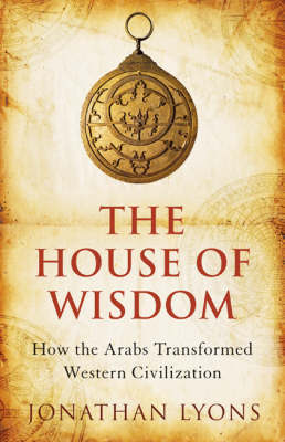 The House of Wisdom by Jonathan Lyons image