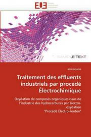 Traitement Des Effluents Industriels Par Procede Electrochimique by Azri Mounia