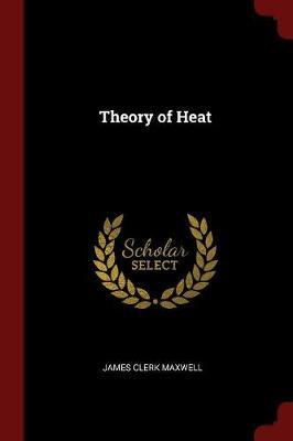 Theory of Heat by James Clerk Maxwell image