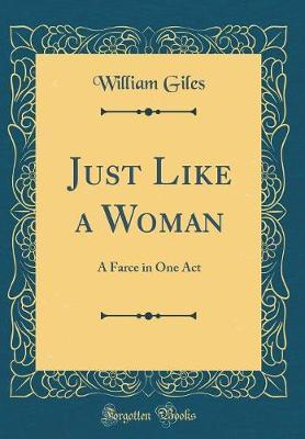 Just Like a Woman by William Giles