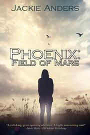 Phoenix by Jackie Anders
