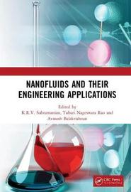 Nanofluids and Their Engineering Applications by K.R.V. Subramanian
