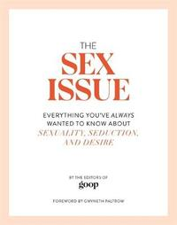 The Sex Issue by The Editors of Goop image