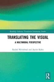 Translating the Visual by Rachel Weissbrod