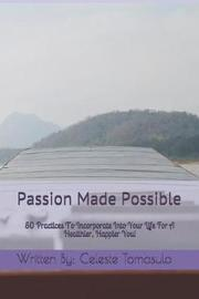 Passion Made Possible by Written by Celeste Tomasulo image