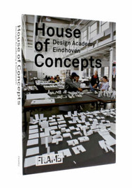 House of Concepts: Design Academy Eindhoven by Frame