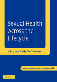 Sexual Health across the Lifecycle by Margaret Nusbaum