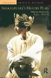 Shakespeare's History Plays by Robert Watt image