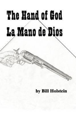 The Hand of God/La Mano de Dios by Bill Holstein image