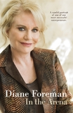 A New Zealand Natural: The Diane Foreman Story by Diane Foreman