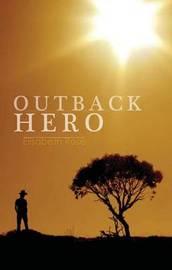 Outback Hero by Elisabeth Rose