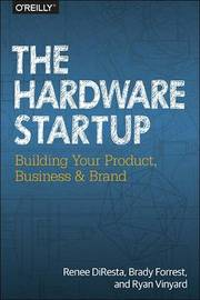 Hardware Startup by Renee DiResta