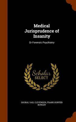 Medical Jurisprudence of Insanity by Shobal Vail Clevenger image