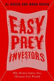 Easy Prey Investors by Al Rosen