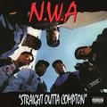 Straight Outta Compton (LP) by N.W.A.
