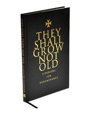 They Shall Grow Not Old by Brian Elliott image