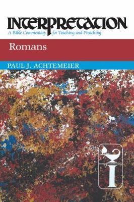 Romans by Paul J Achtemeier