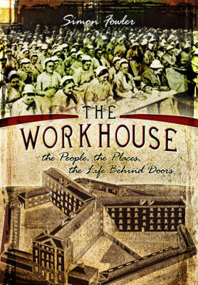 Workhouse by Simon Fowler