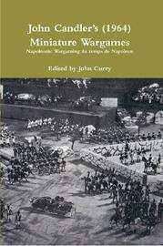 John Candleros (1964) Miniature Wargames by John Curry