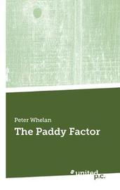 The Paddy Factor by Peter Whelan image
