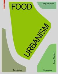 Food Urbanism by Craig Verzone