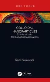 Colloidal Nanoparticles by Nikhil Ranjan Jana