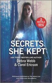 Secrets She Kept by Debra Webb