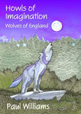 Howls of Imagination by Paul Williams image