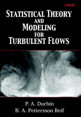 Statistical Theory and Modeling for Turbulent Flows by P. A. Durbin image
