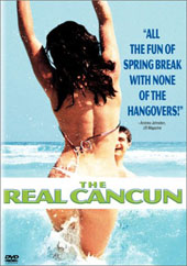 The Real Cancun on DVD