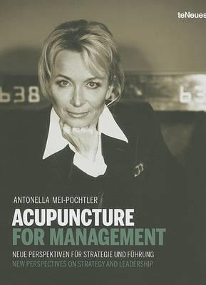 Acupuncture for Management by Antonella Mei-Pochtler image
