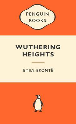 Wuthering Heights (Popular Penguins) by Emily Bronte