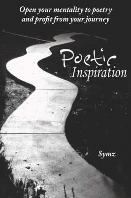 Poetic Inspiration by Symz
