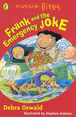 Frank & the Emergency Joke by Debra Oswald