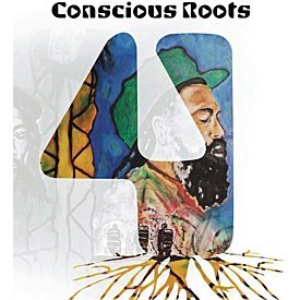 Conscious Roots 4 by Various