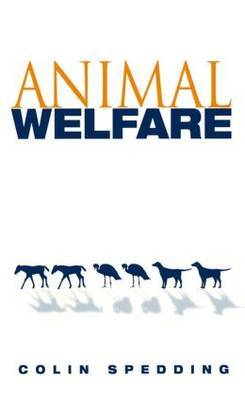 Animal Welfare by Colin Spedding