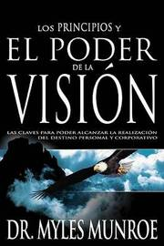 Sp-Principles and Power of Vision by Myles Munroe