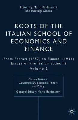 Roots of the Italian School of Economics and Finance