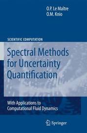 Spectral Methods for Uncertainty Quantification by Olivier Le Maitre image