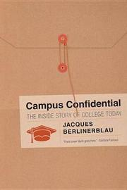 Campus Confidential by Jacques Berlinerblau