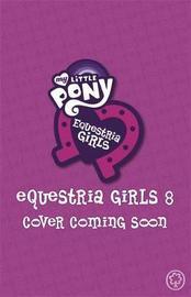 My Little Pony: Equestria Girls: Magic, Magic Everywhere by Perdita Finn