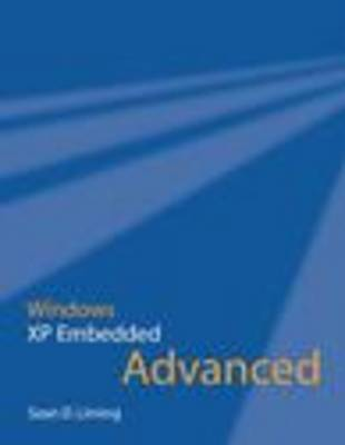 Windows XP Embedded Advanced by Sean D. Liming image