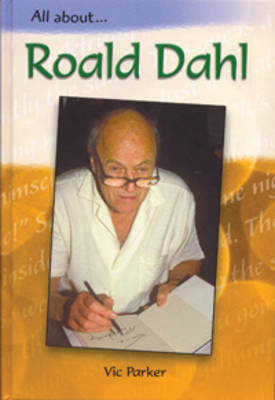 Roald Dahl by Vic Parker