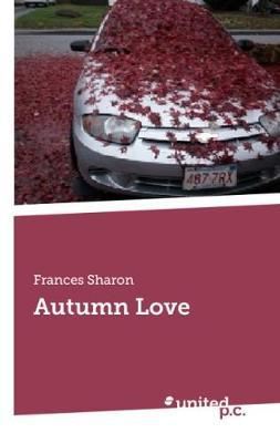 Autumn Love by . Sharon
