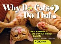 Why Do Cats Do That? by Kim Campbell Thornton image