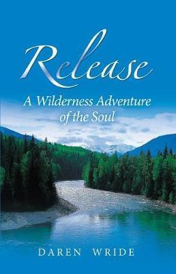 Release by Daren Wride