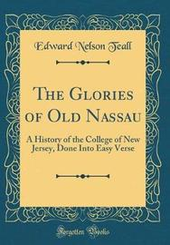 The Glories of Old Nassau by Edward Nelson Teall image