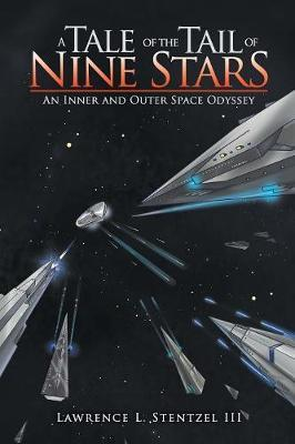 A Tale of the Tail of Nine Stars by Lawrence S Stentzel III