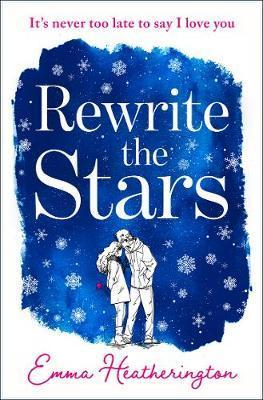 Rewrite the Stars by Emma Heatherington